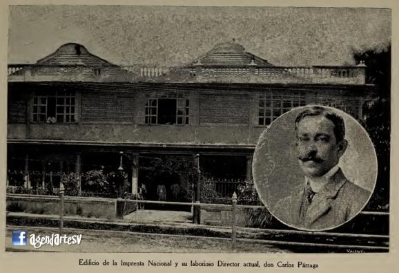 Edificio de la Imprenta Nacional y Director Carlos Parraga, El Salvador