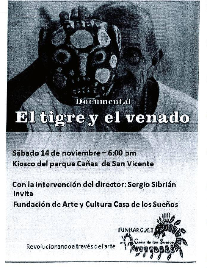 documental el tigre y el venado